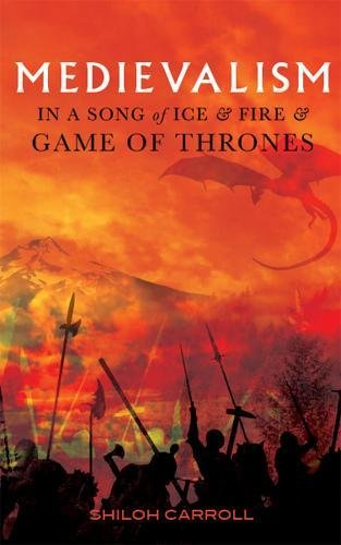 Download Pdf Medievalism In A Song Of Ice And Fire And Game Of Thrones View Ebook Audioebook Bussines Epub Online