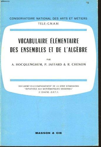 Vocabulaire elementaire des ensembles et de l'algebre
