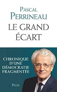 Le grand écart par Pascal Perrineau