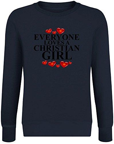 Jeder liebt EIN christliches Mädchen - Everyone Loves A Christian Girl Sweatshirt Jumper Pullover for Men & Women Soft Cotton & Polyester Blend Unisex Clothing X-Large Christian Kinder Sweatshirt