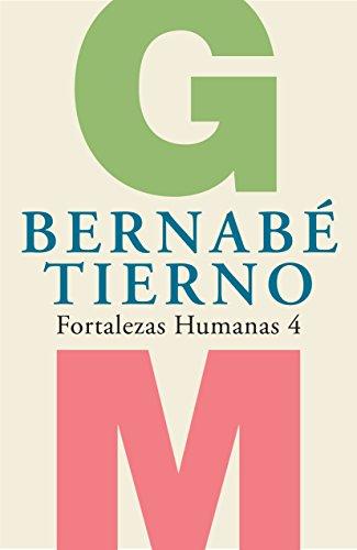 Fortalezas Humanas 4 por Bernabé Tierno