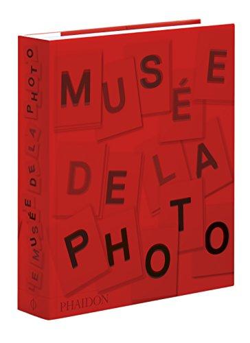 Le Musée de la photo par Phaidon, Collectif