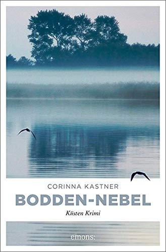Buchseite und Rezensionen zu 'Bodden-Nebel: Küsten Krimi' von Corinna Kastner