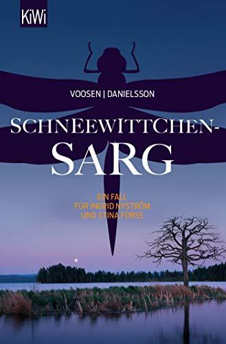 Schneewittchensarg: Ein Fall für Ingrid Nyström und Stina Forss (Die Kommissarinnen Nyström und Forss ermitteln, Band 7)