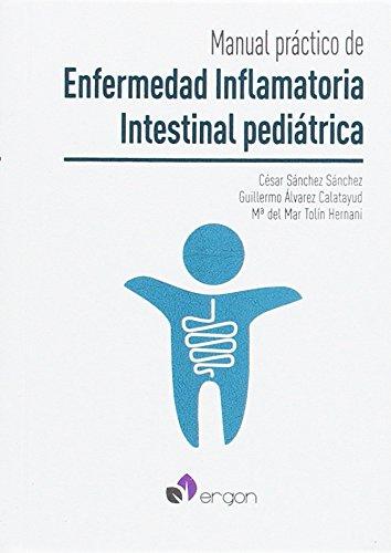 Manual práctico de Enfermedad Inflamatoria Intestinal pediátrica