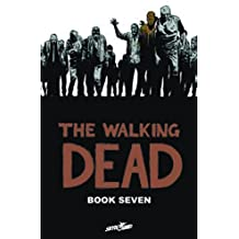 The Walking Dead Book 7 (Walking Dead (12 Stories))