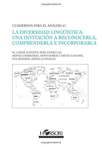 La diversidad lingüística: una invitación a reconocerla, comprenderla e incorporarla (CUADERNOS PARA EL ANÁLISIS)