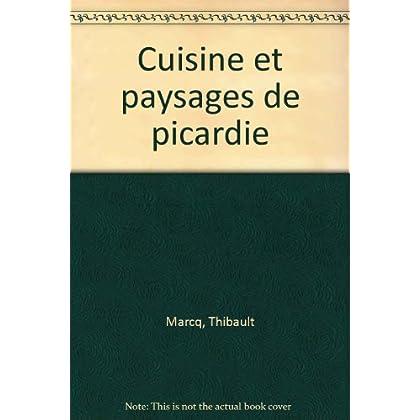 Cuisine et paysages de Picardie