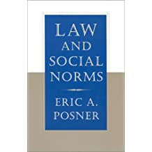 Law and Social Norms by Eric A. Posner (2002-03-08)
