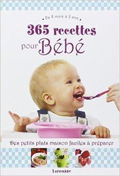 365 recettes pour bb: De 4mois  3 ans de Christine Zalejski ( 14 mai 2014 )