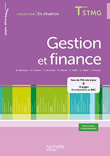 Gestion et finance Terminale STMG - En situation - Livre lve consommable - Ed. 2014