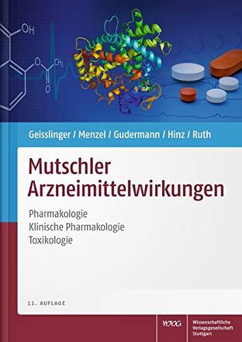 Mutschler Arzneimittelwirkungen: Pharmakologie - Klinische Pharmakologie - Toxikologie