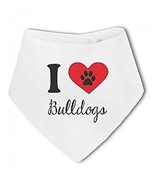 I Love Bulldogs cute pet - Baby Bandana Bib by BWW Print Ltd
