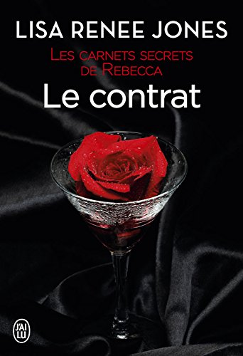 Les carnets secrets de Rebecca (Tome 2) - Le contrat par [Jones, Lisa Renee]