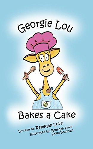 Georgie Lou Bakes a Cake (Georgie Lou's early readers Book 2) (English Edition) Georgie Giraffe
