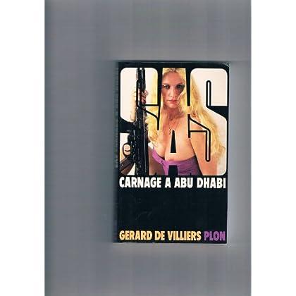 SAS Carnage à Abu Dhabi