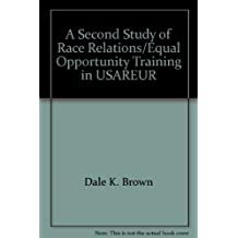 A Second Study of Race Relations/Equal Opportunity Training in USAREUR