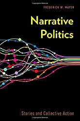 Narrative Politics: Stories and Collective Action