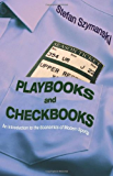 Playbooks and Checkbooks: An Introduction to the Economics of Modern Sports