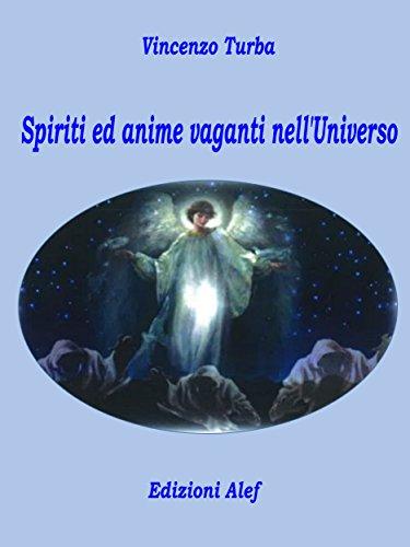 Spiriti ed anime vaganti nelluniverso de [Vincenzo Turba]