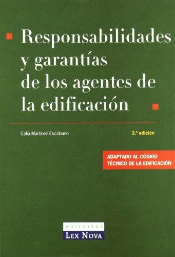 RESPONSABILIDADES Y GARANTIAS DE LOS AGENTES DE LA EDIFICACION  descarga pdf epub mobi fb2