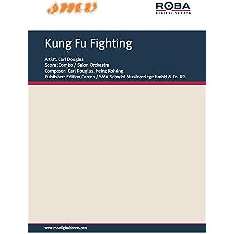 Kung Fu Fighting: Single Songbook (English Edition)