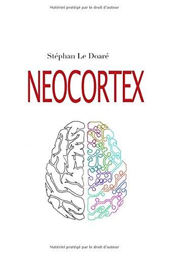 NEOCORTEX par Stéphan Le Doaré