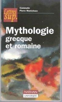 Mythologie grecque et romaine par Pierre Maréchaux, Commelin