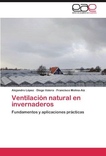 Ventilacion Natural En Invernaderos por Alejandro L. Pez