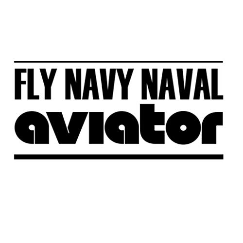 Fly Navy Naval Aviator Window Vinyl Decal Stickerfor Cars, Trucks, Windows, Walls, Laptops