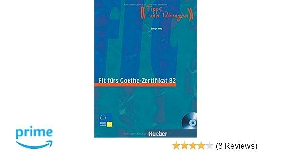 Fit Fürs Goethe Zertifikat B2 Prüfungstrainingdeutsch Als