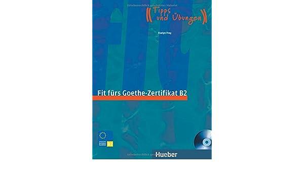 Buy Fit Furs Goethe Zertifikat B2 Book Cd Book Online At Low