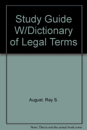 Study Guide W/Dictionary of Legal Terms