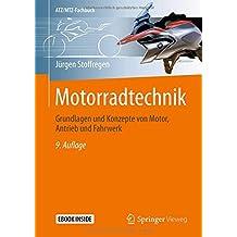 Motorradtechnik: Grundlagen und Konzepte von Motor, Antrieb und Fahrwerk (ATZ/MTZ-Fachbuch)