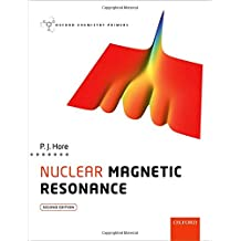 Nuclear Magnetic Resonance (Oxford Chemistry Primers)