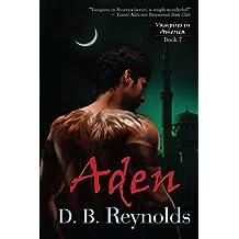 Aden: Vampires In America (Volume 7) by D.B. Reynolds (2013-11-29)