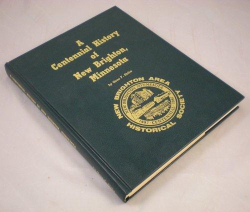 A Centennial History of New Brighton, Minnesota