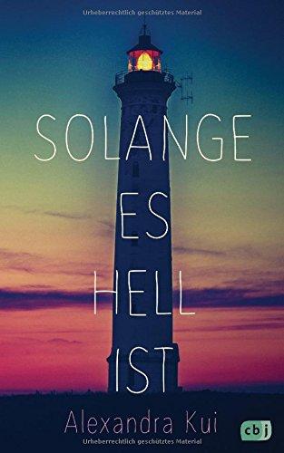 Buchseite und Rezensionen zu 'Solange es hell ist' von Alexandra Kui