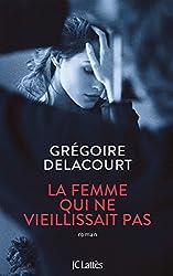 La femme qui ne vieillissait pas (Littérature française) (French Edition)
