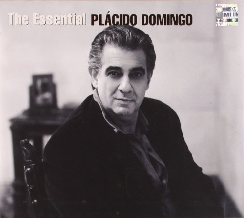 The Essential Placido Domingo