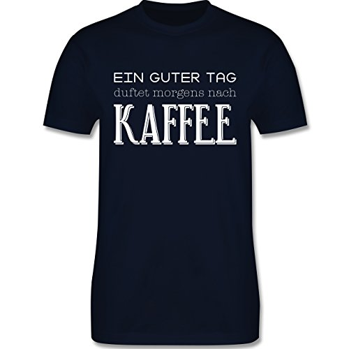Küche - Ein guter Tag duftet morgens nach Kaffee - Herren Premium T-Shirt  Navy