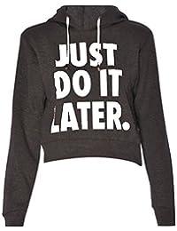 Crazy Girls Womens Just Do It Later Print Sweatshirt Long Sleeve Fleece Hoodie Crop Top 8-14