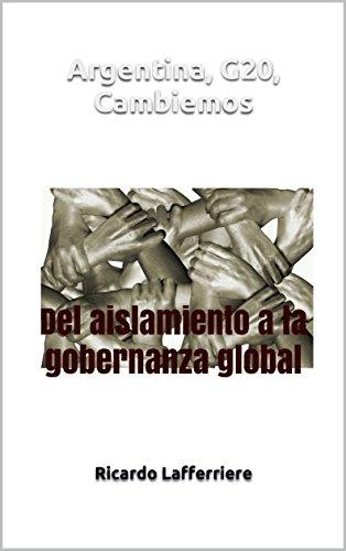 Argentina, G20, Cambiemos: Del aislamiento a la gobernanza global