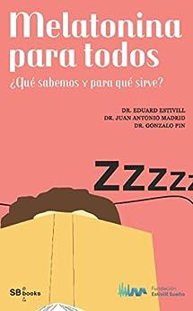 Melatonina para todos eBook: Eduard Estivill: Amazon.es