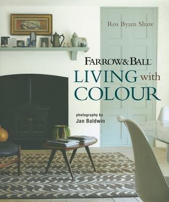 Farrow & Ball Living with Color[FARROW & BALL LIVING W/COLOR][Hardcover]