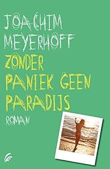 Zonder paniek geen paradijs van [Meyerhoff, Joachim]