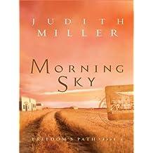 Morning Sky (Thorndike Christian Fiction) by Judith Miller (2008-05-01)