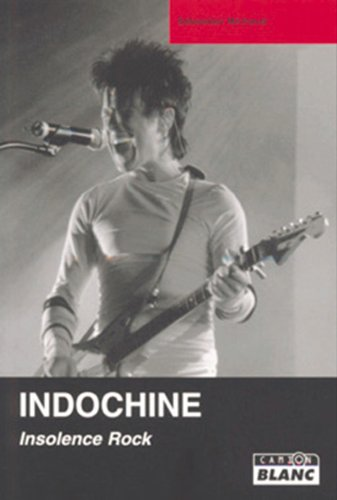 INDOCHINE Insolence rock