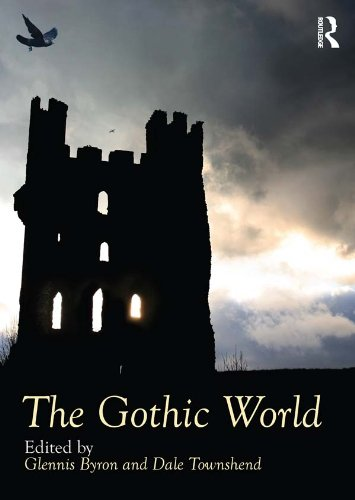 The Gothic World (Routledge Worlds) (English Edition)