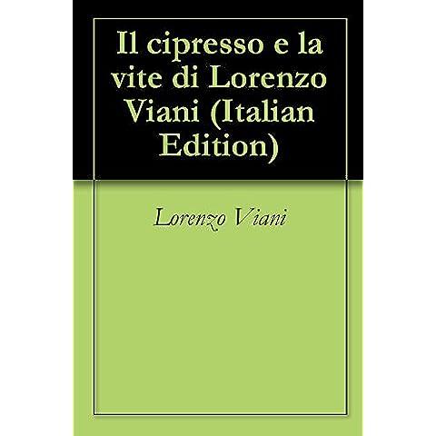 Il cipresso e la vite di Lorenzo Viani
